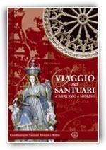 Viaggio nei Santuari d'Abruzzo e Molise
