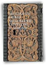 Artigianato ligneo nei conventi Cappuccini d'Abruzzo
