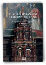 Fratelli Marangoni e tabernacoli lignei - Un capitolo di storia cappuccina in Abruzzo