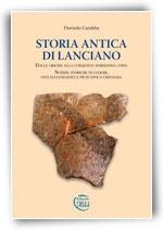 Copertina Storia Antica di Lanciano - dalle origini alla conquista normanna (1060). Notizie storiche di luoghi, enti ecclesiastici e pii in epoca cristiana