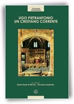 Ugo Pietrantonio - un cristiano coerente