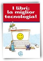 I libri : la miglior tecnologia