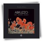 Abruzzo colori… atmosfere… emozioni
