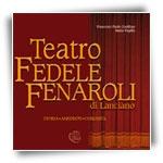 Teatro Fedele Fenaroli di Lanciano - Storia, aneddoti, curiosità