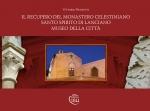 Il recupero del monastero celestiniano Santo Spirito di Lanciano museo della città