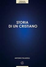 STORIA DI UN CRISTIANO