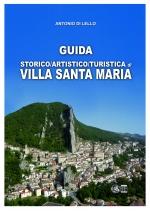 VILLA SANTA MARIA, GUIDA STORICO/ARTISTICO/TURISTICA