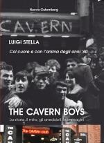 The Cavern Boys,la storia, il mito, gli aneddoti, le immagini