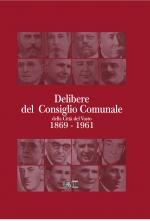 Delibere del Consiglio Comunale della Città del Vasto 1869 - 1961