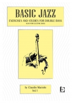 BASIC JAZZ- exsercises and studies for double bass. Also for electric bass-VOL 1 +CD